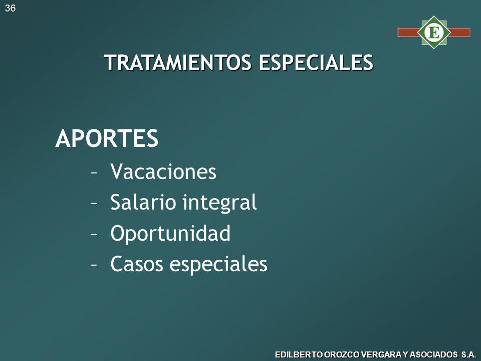 TRATAMIENTOS ESPECIALES
