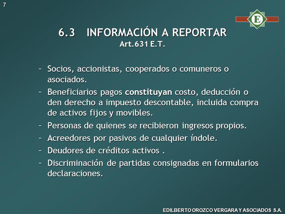 6.3 INFORMACIÓN A REPORTAR Art.631 E.T.