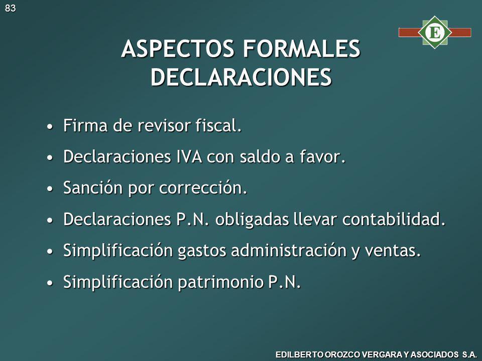 ASPECTOS FORMALES DECLARACIONES