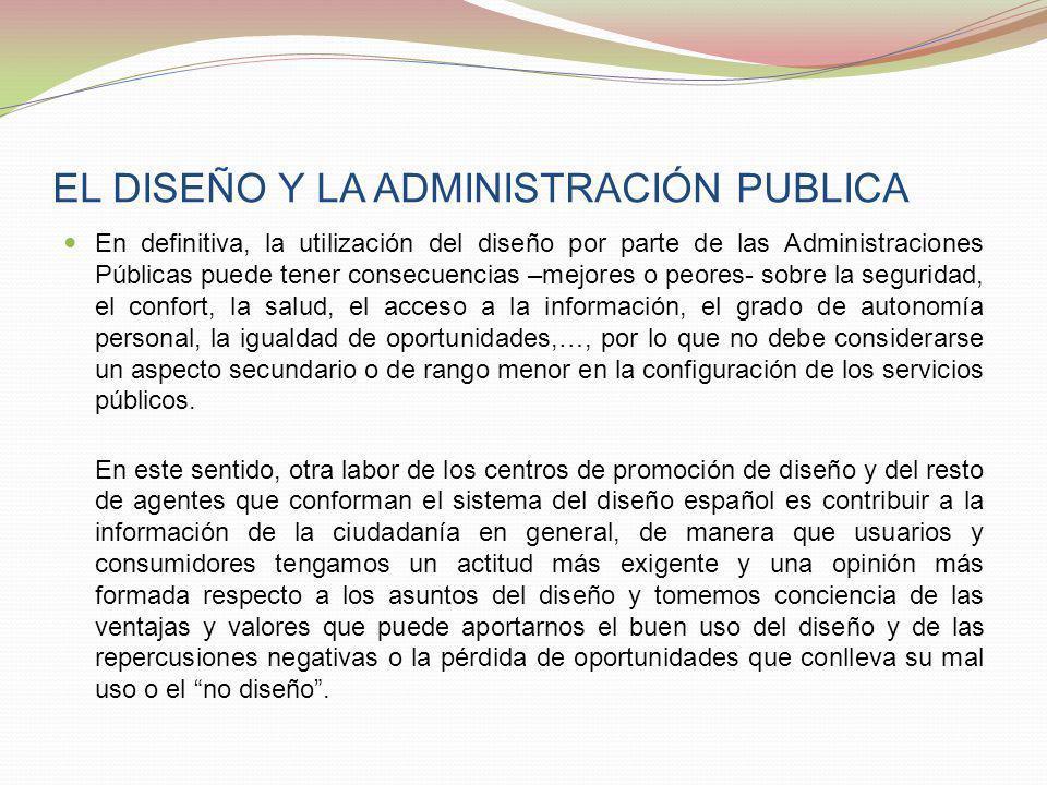 EL DISEÑO Y LA ADMINISTRACIÓN PUBLICA