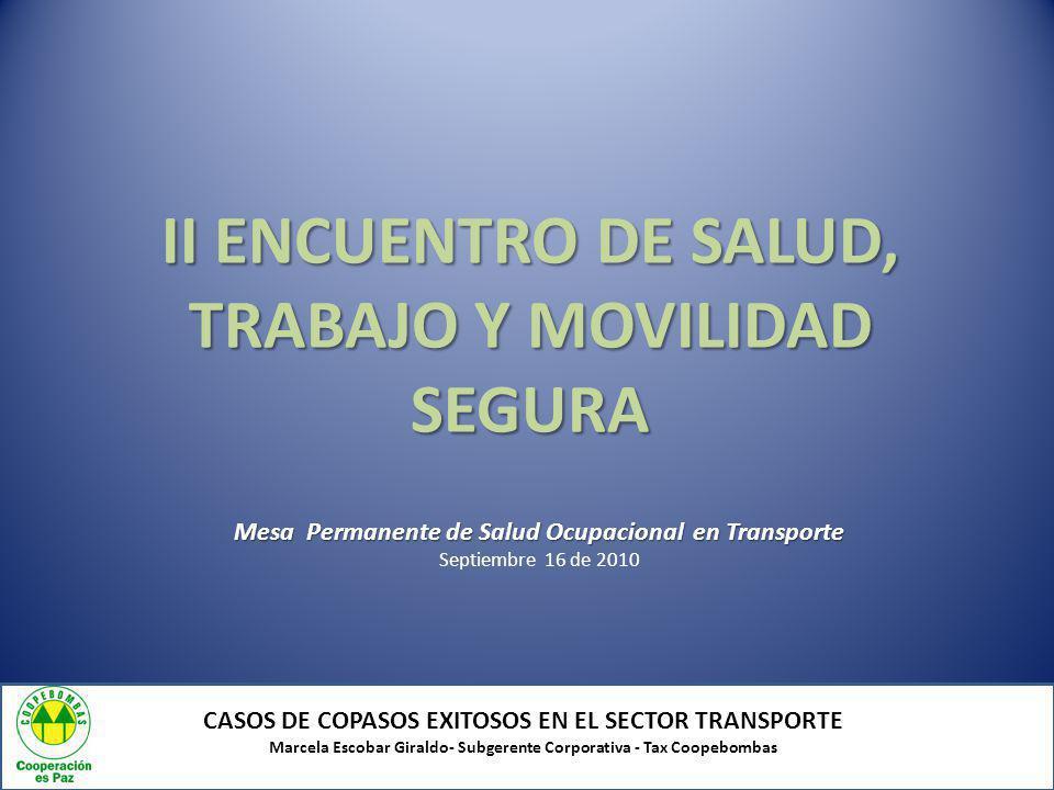 II ENCUENTRO DE SALUD, TRABAJO Y MOVILIDAD SEGURA