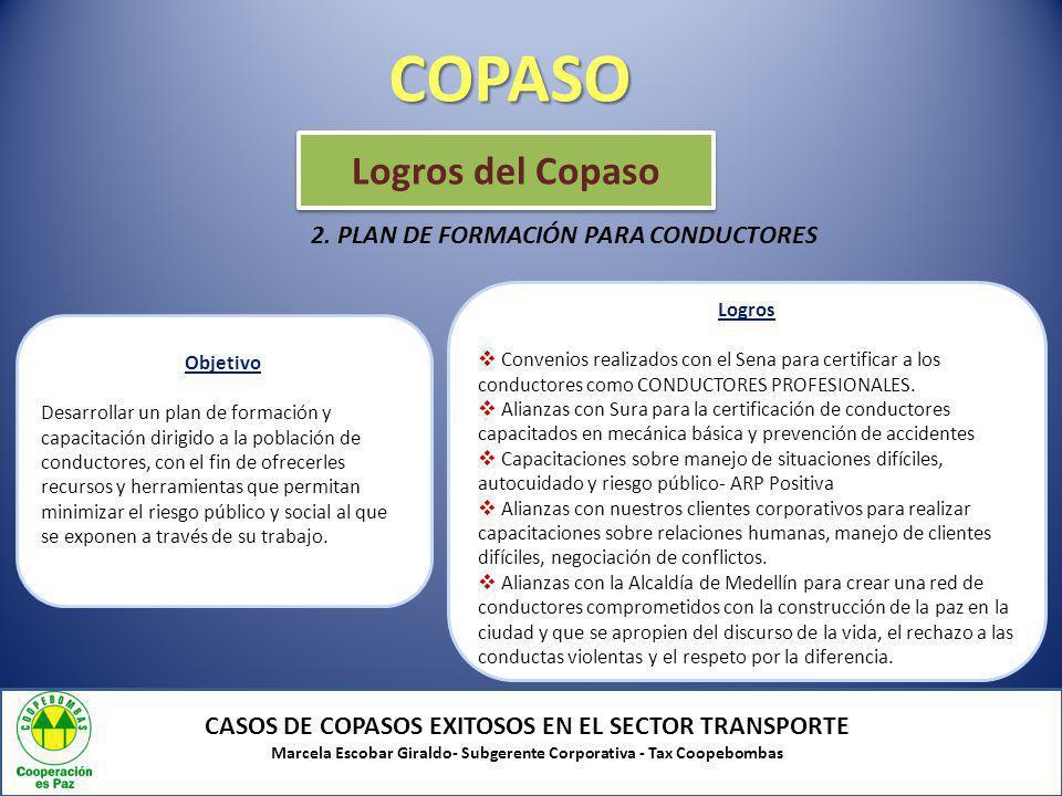 COPASO Logros del Copaso 2. PLAN DE FORMACIÓN PARA CONDUCTORES