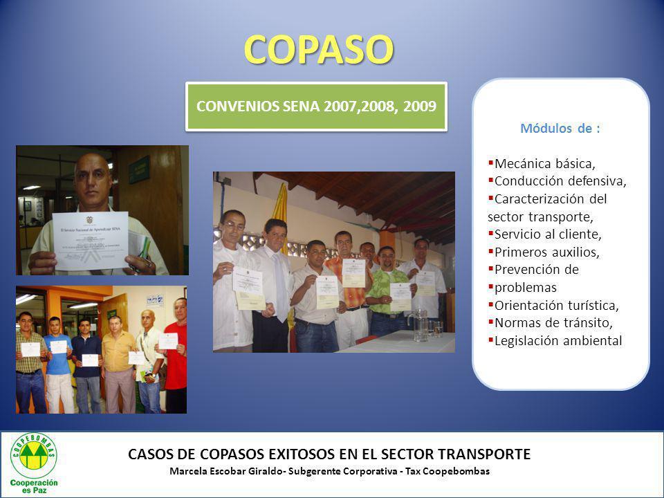 COPASO Módulos de : Mecánica básica, Conducción defensiva, Caracterización del sector transporte,