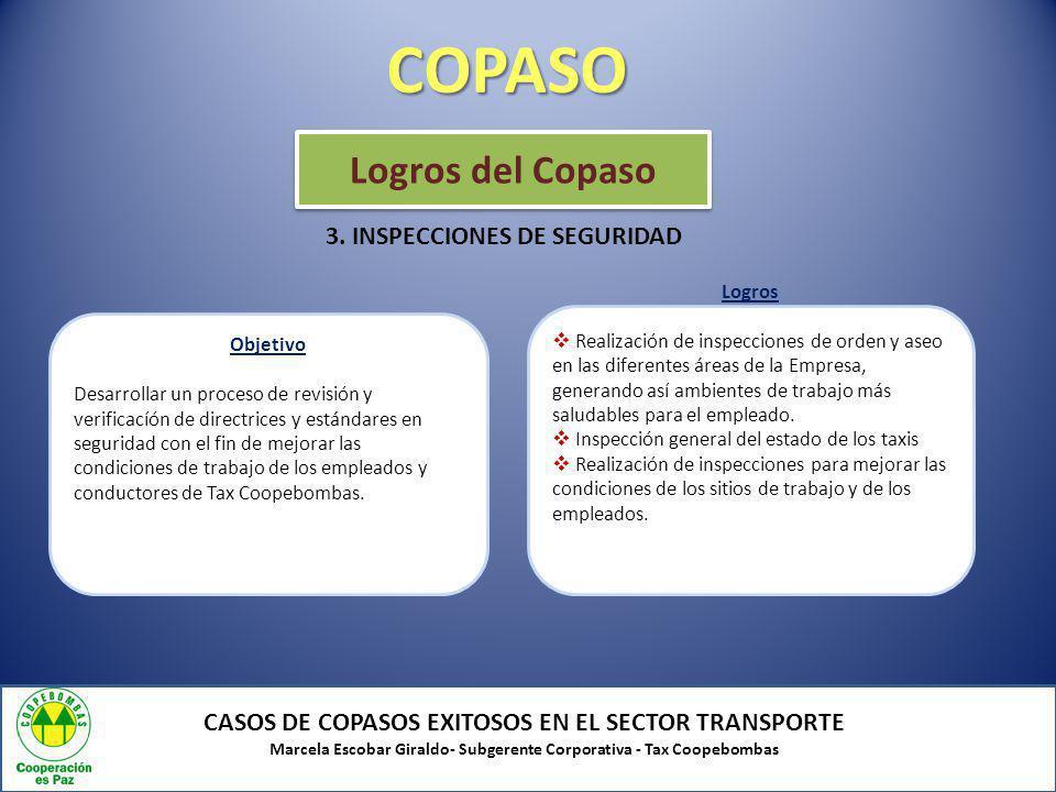 COPASO Logros del Copaso 3. INSPECCIONES DE SEGURIDAD