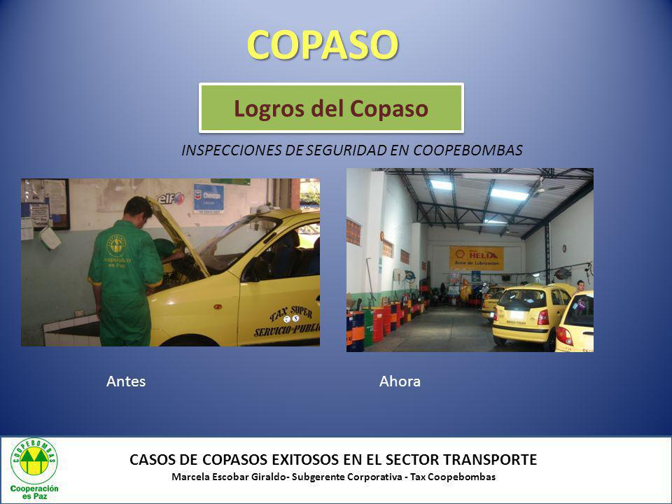 COPASO Logros del Copaso INSPECCIONES DE SEGURIDAD EN COOPEBOMBAS