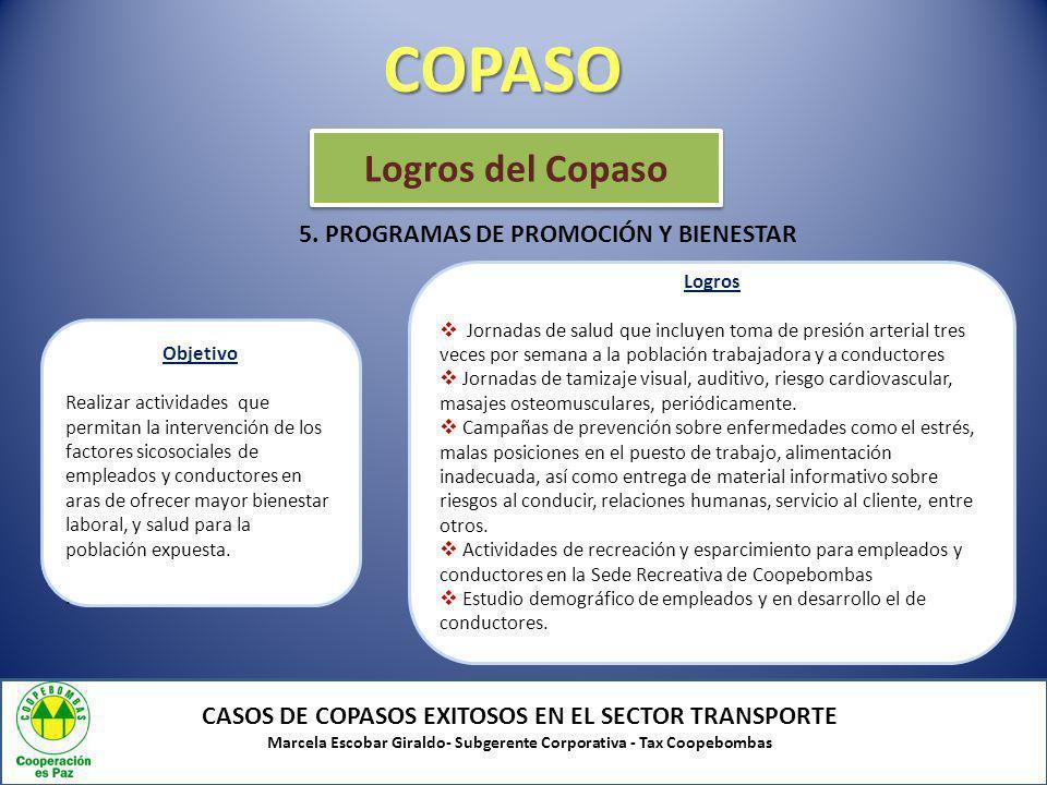 COPASO Logros del Copaso 5. PROGRAMAS DE PROMOCIÓN Y BIENESTAR
