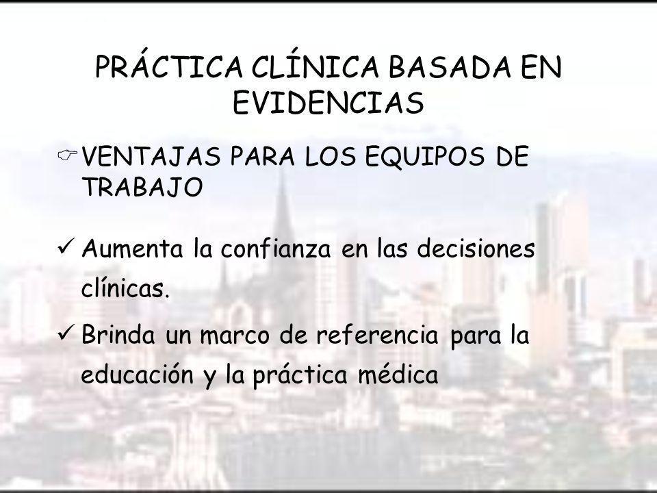 PRÁCTICA CLÍNICA BASADA EN EVIDENCIAS