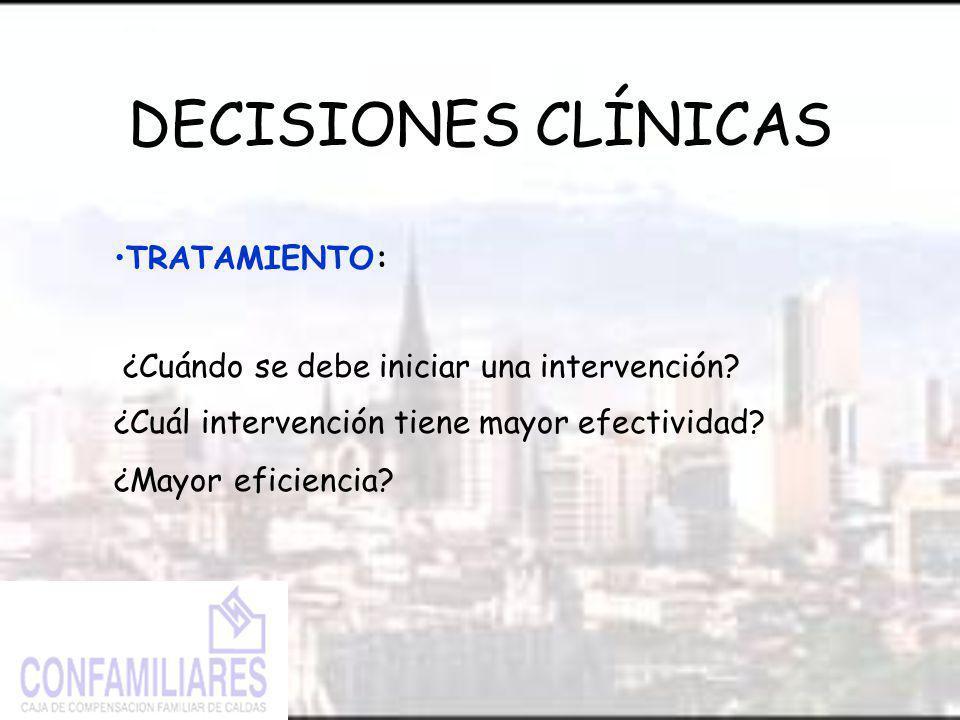 DECISIONES CLÍNICAS TRATAMIENTO: