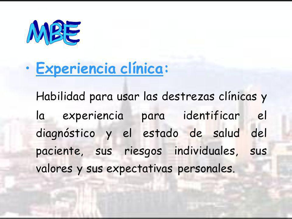 MBE Experiencia clínica: