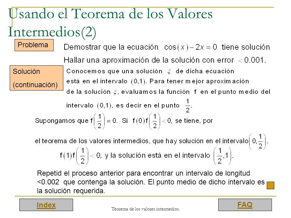 Usando el Teorema de los Valores Intermedios(2)
