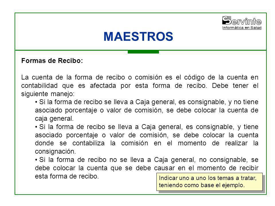 MAESTROS Formas de Recibo: