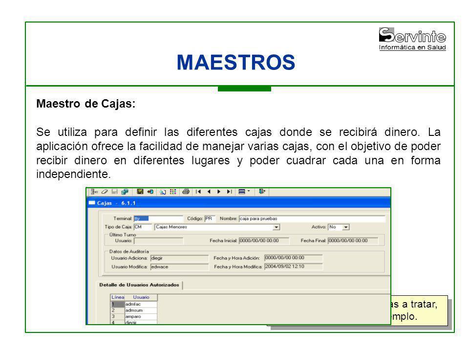 MAESTROS Maestro de Cajas: