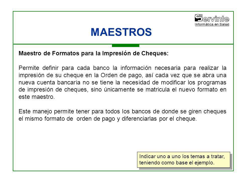 MAESTROS Maestro de Formatos para la Impresión de Cheques:
