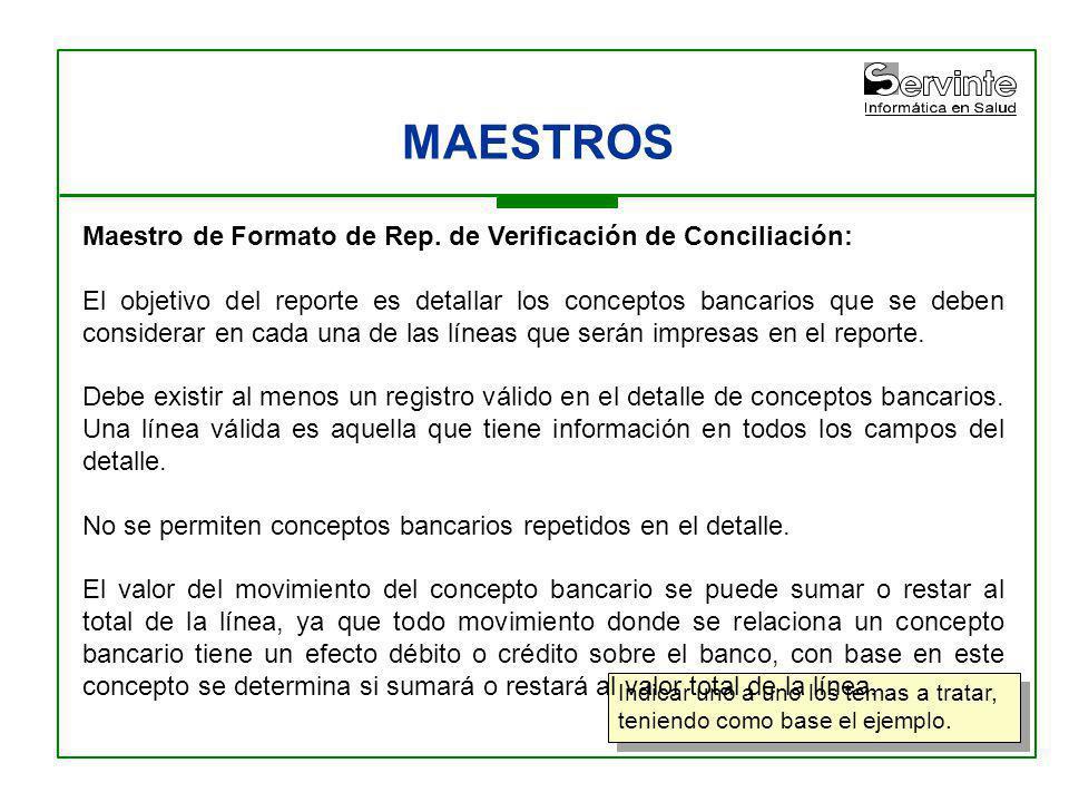 MAESTROS Maestro de Formato de Rep. de Verificación de Conciliación: