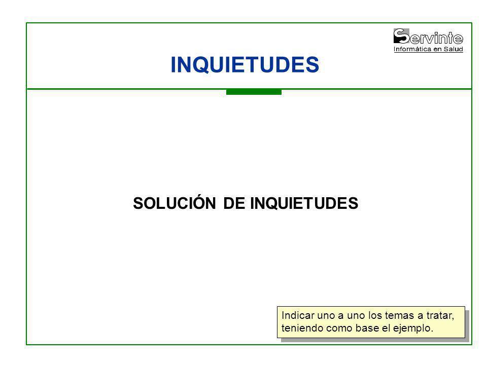SOLUCIÓN DE INQUIETUDES