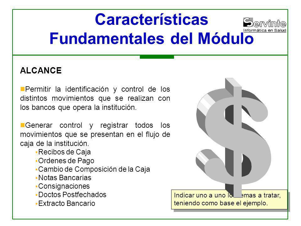 Características Fundamentales del Módulo