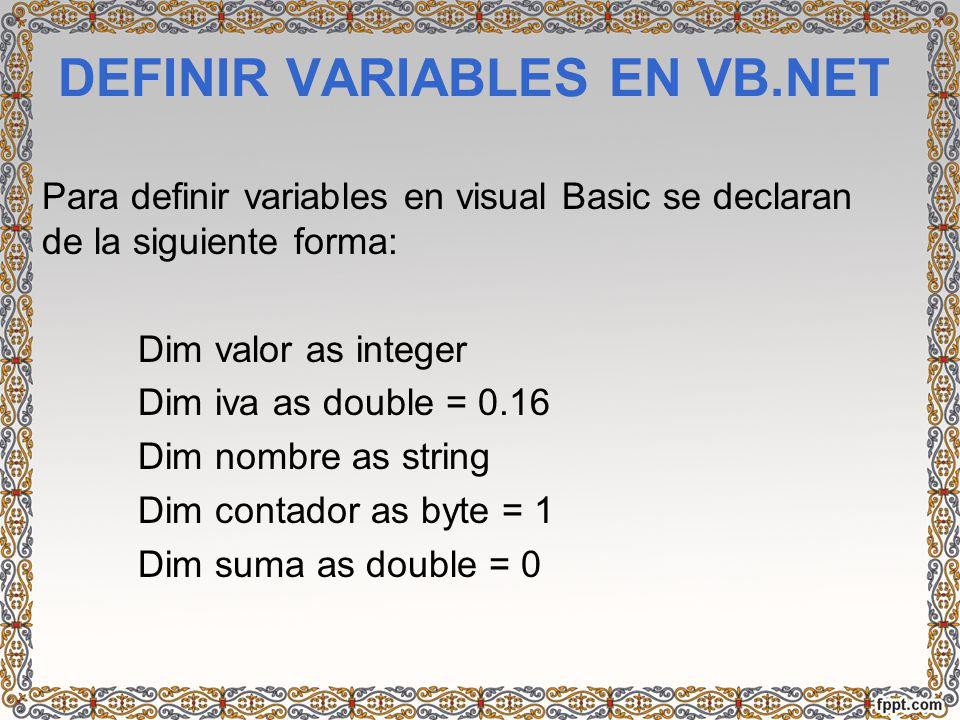 DEFINIR VARIABLES EN VB.NET
