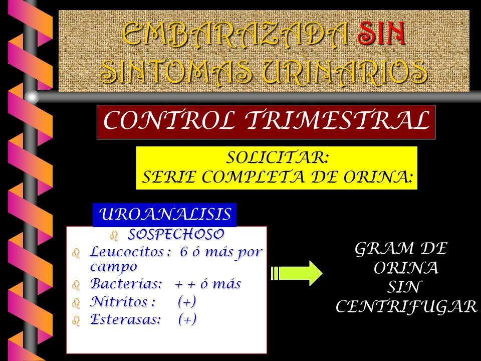 EMBARAZADA SIN SINTOMAS URINARIOS