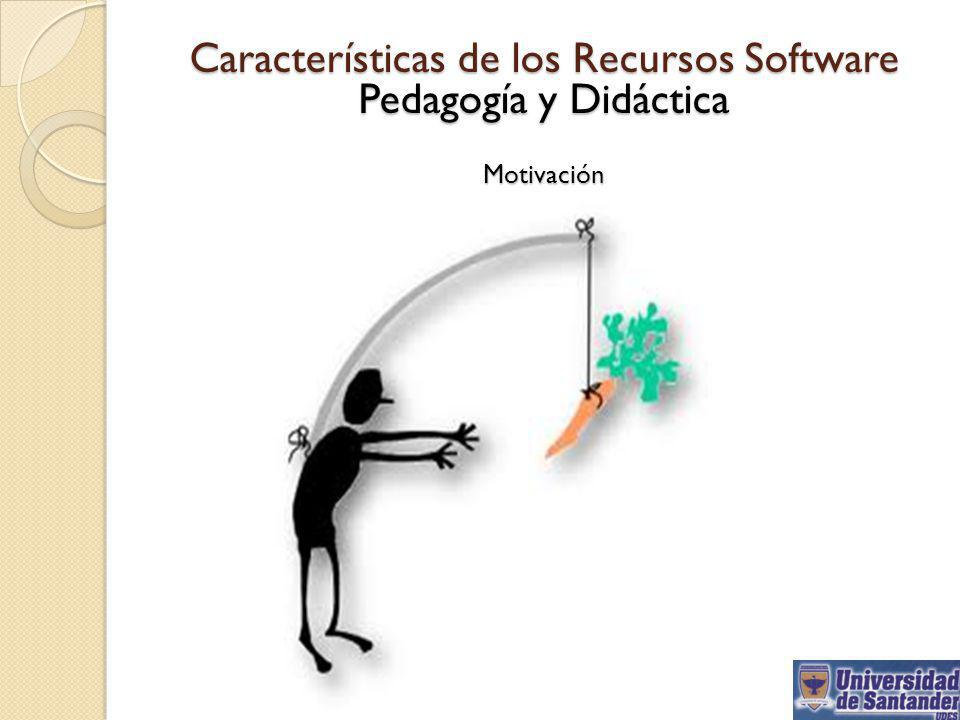 Características de los Recursos Software Pedagogía y Didáctica