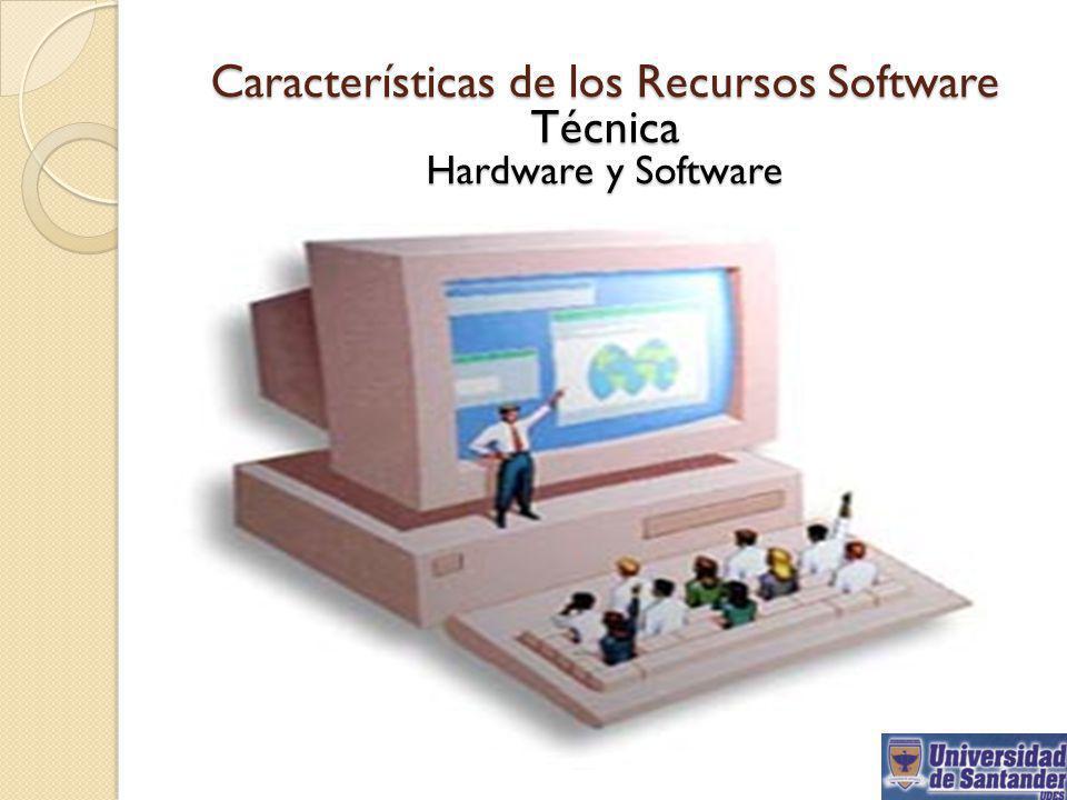 Características de los Recursos Software Técnica