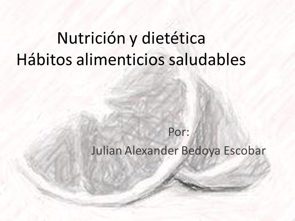 Nutrición y dietética Hábitos alimenticios saludables