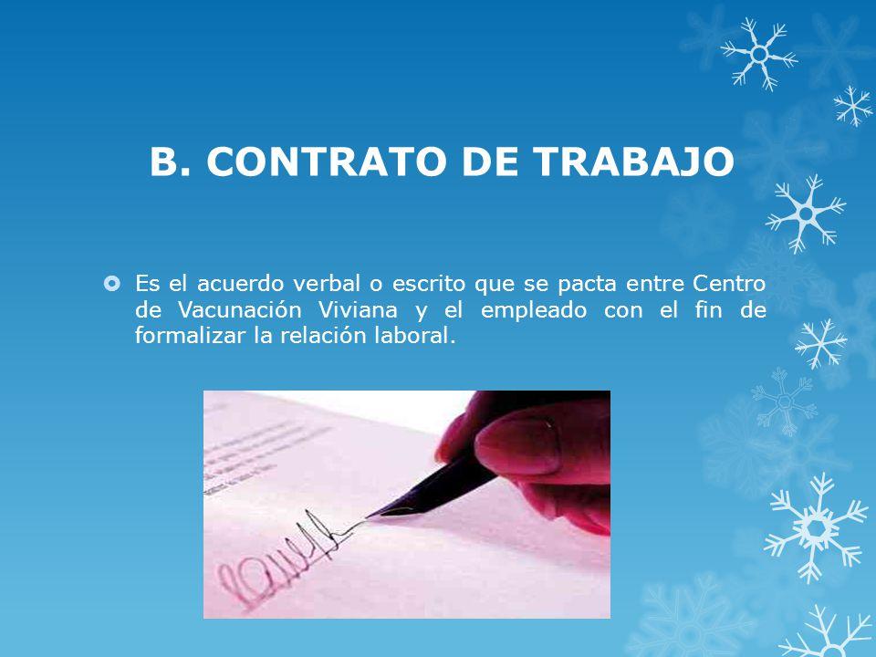 B. CONTRATO DE TRABAJO