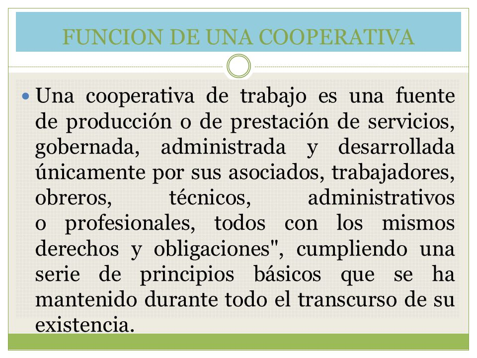FUNCION DE UNA COOPERATIVA