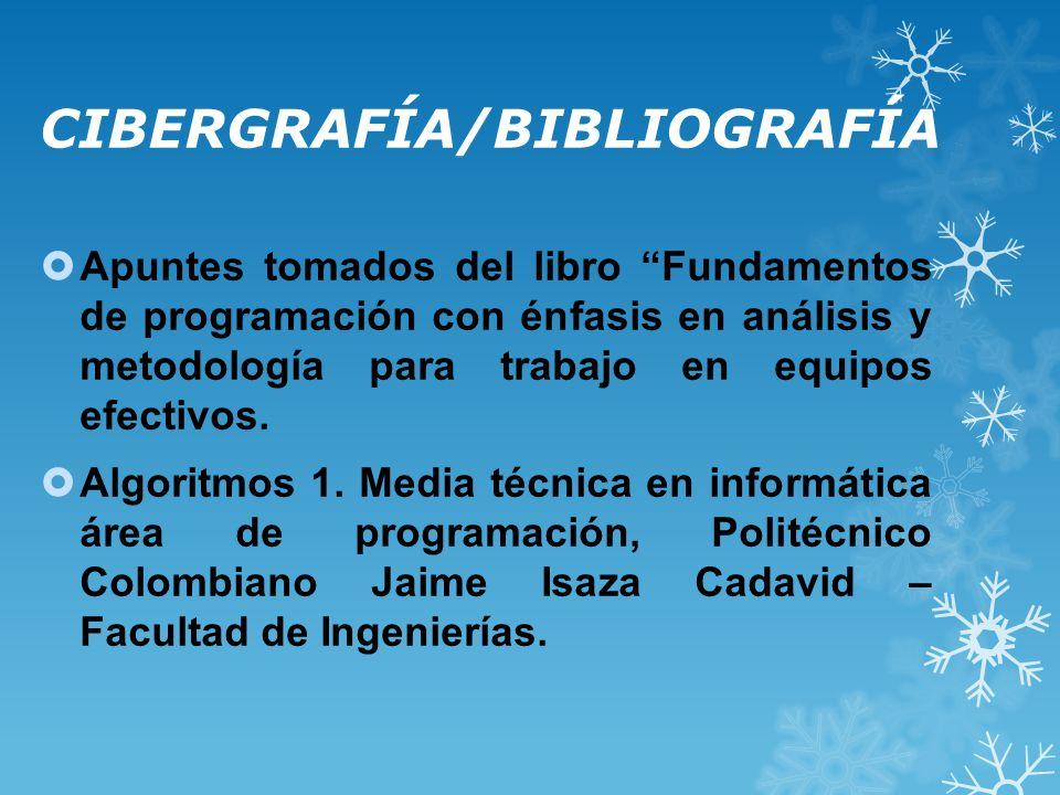 CIBERGRAFÍA/BIBLIOGRAFÍA