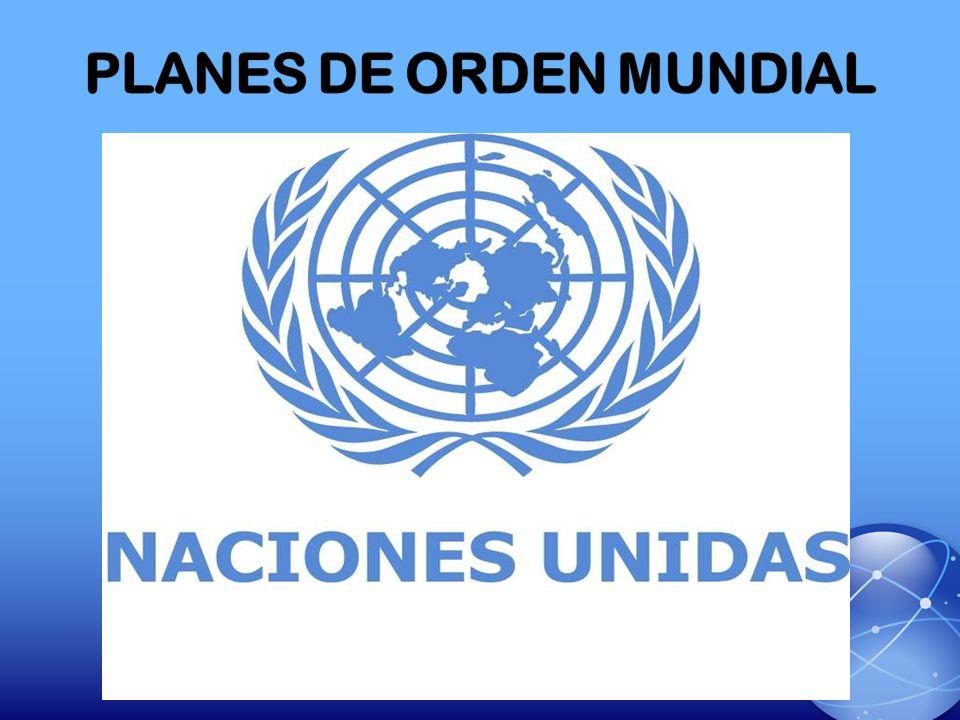 PLANES DE ORDEN MUNDIAL