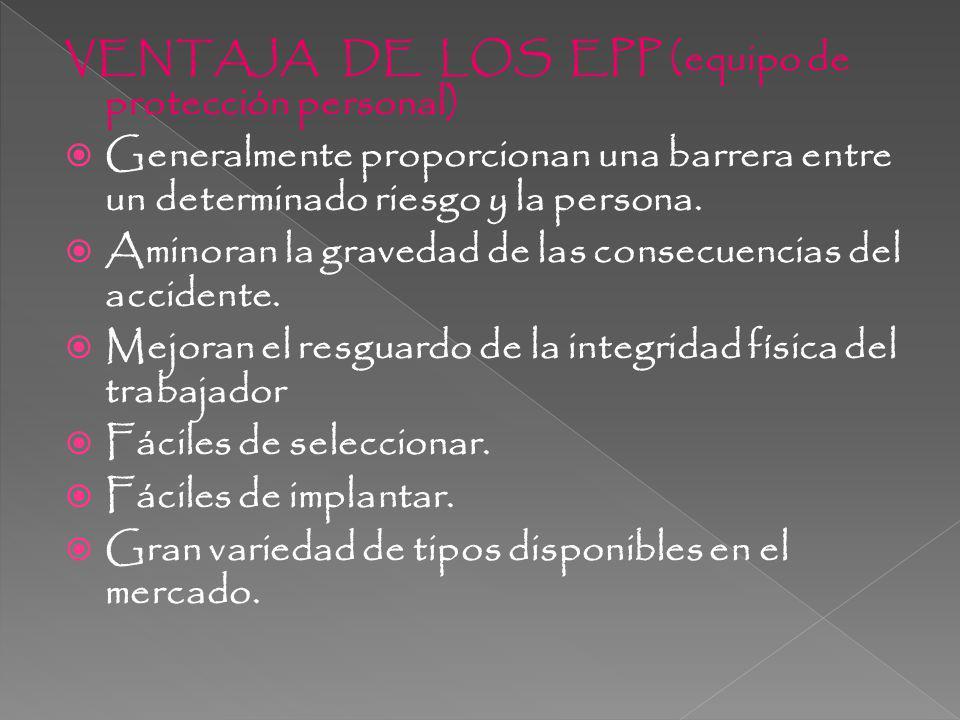 VENTAJA DE LOS EPP (equipo de protección personal)