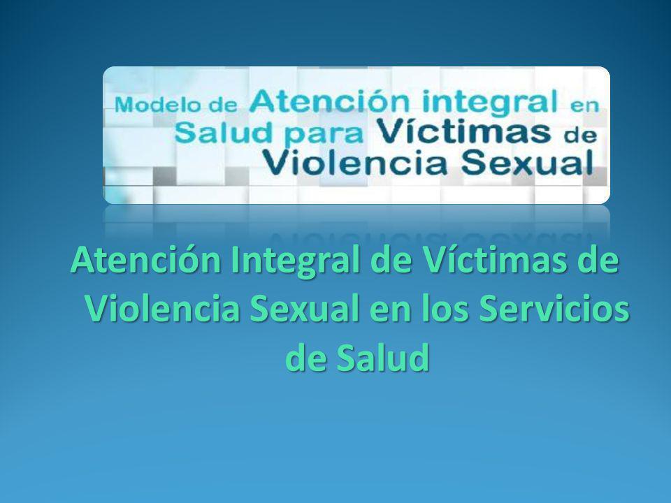 Atención Integral de Víctimas de Violencia Sexual en los Servicios de Salud