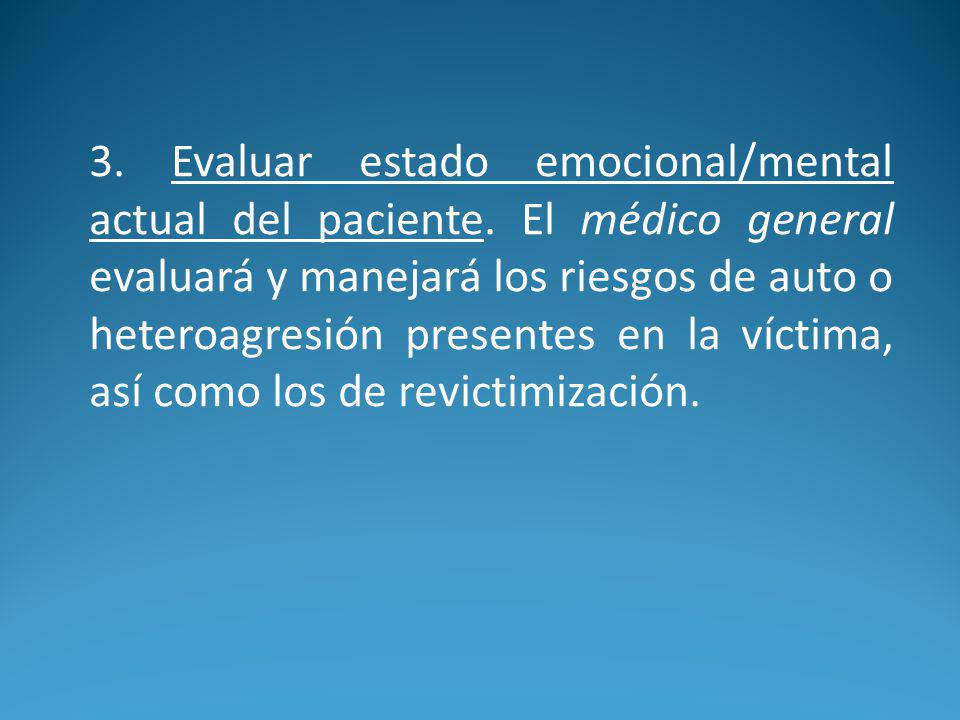 3. Evaluar estado emocional/mental actual del paciente