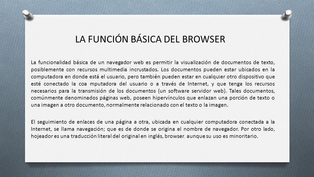 la función básica del browser