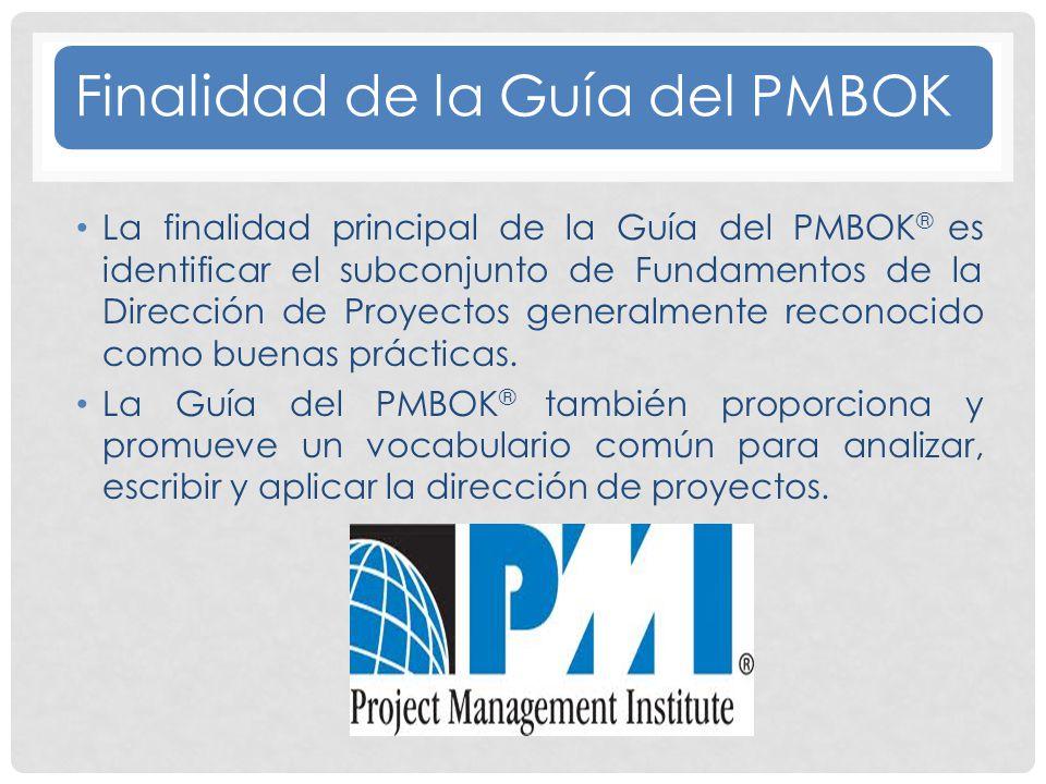Finalidad de la Guía del PMBOK
