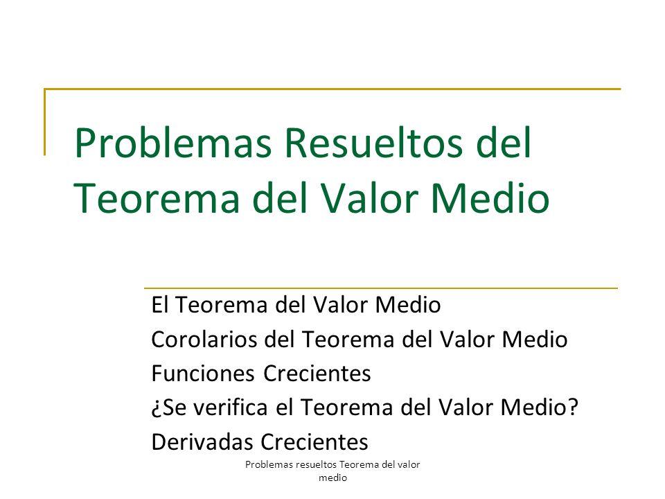 Problemas Resueltos del Teorema del Valor Medio