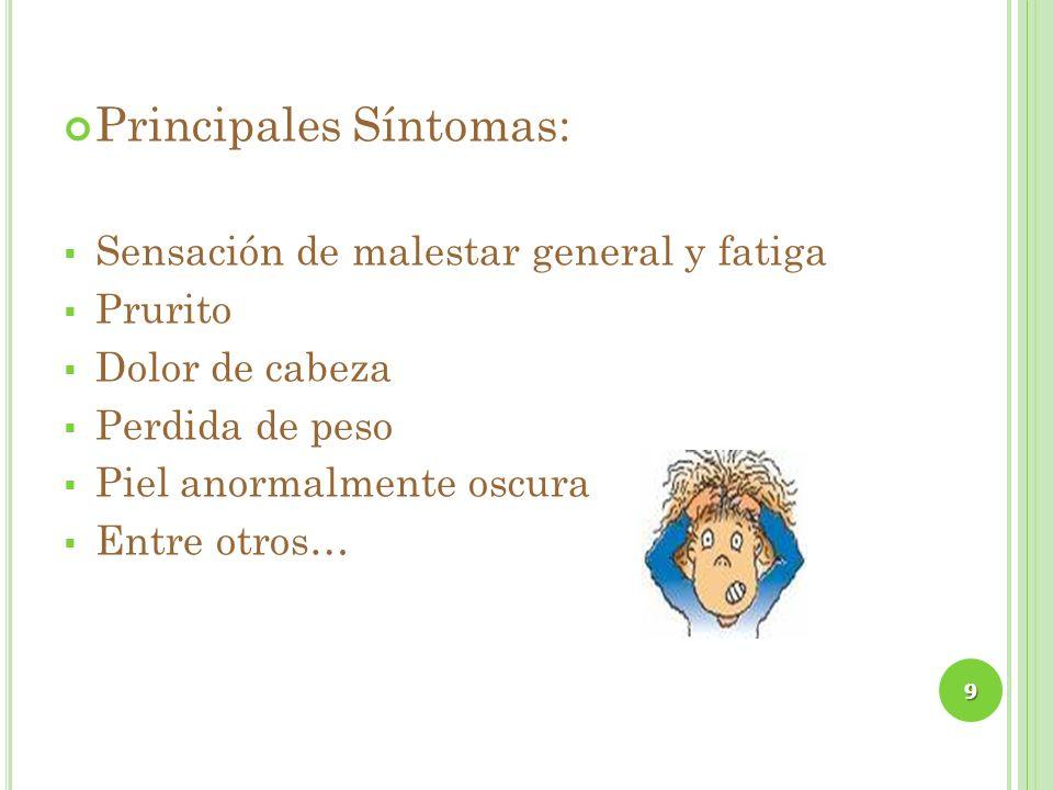 Principales Síntomas: