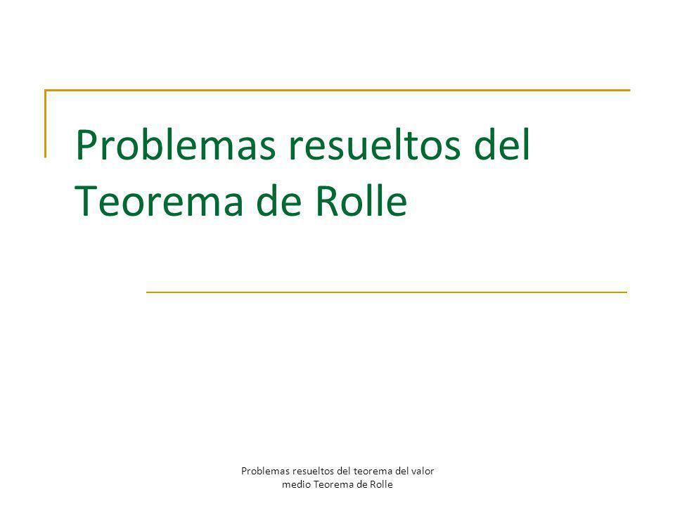 Problemas resueltos del Teorema de Rolle