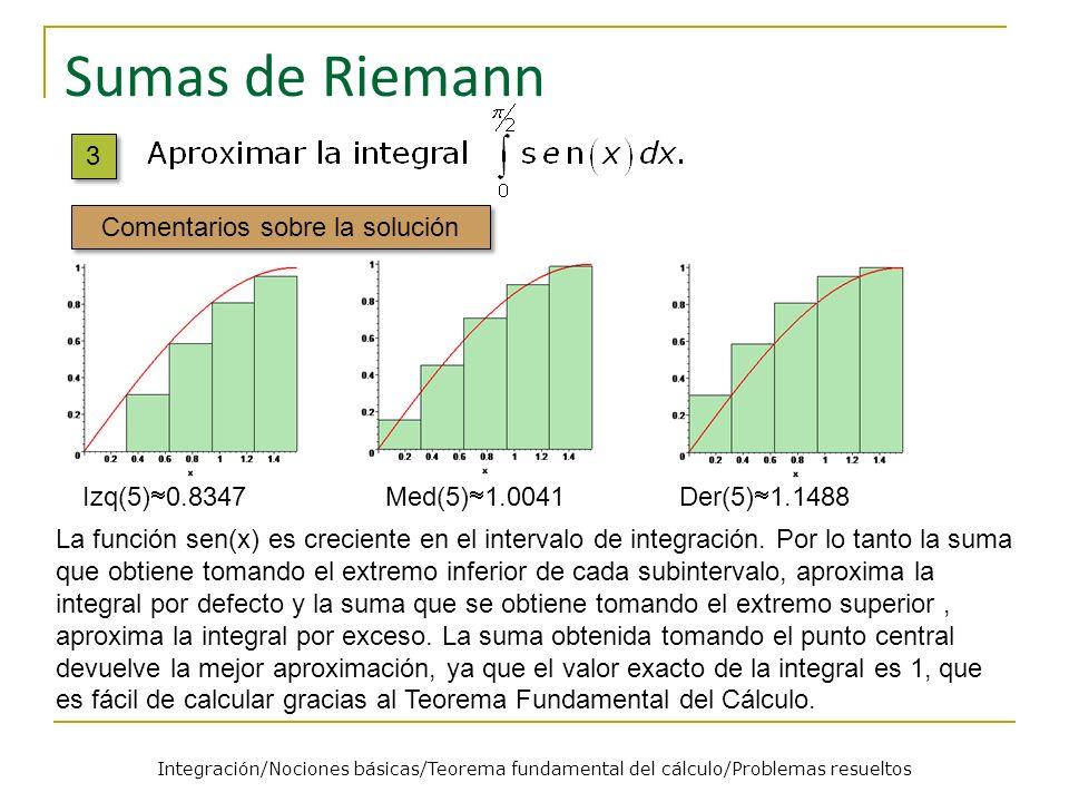 Sumas de Riemann 3 Comentarios sobre la solución Izq(5)0.8347