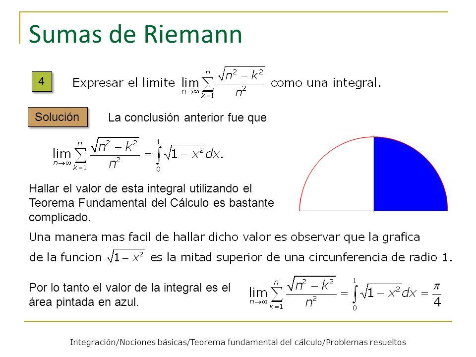 Sumas de Riemann 4 Solución La conclusión anterior fue que