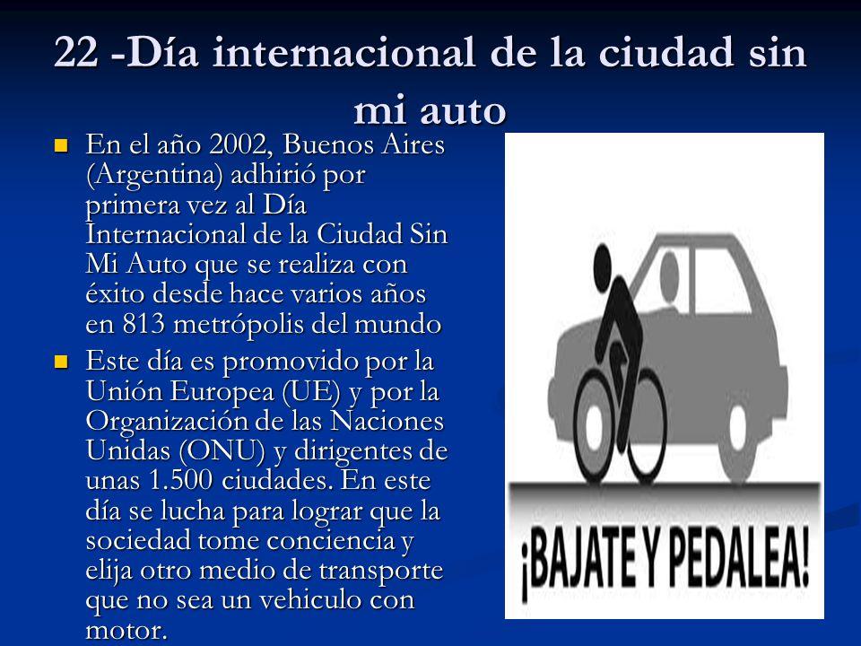 22 -Día internacional de la ciudad sin mi auto