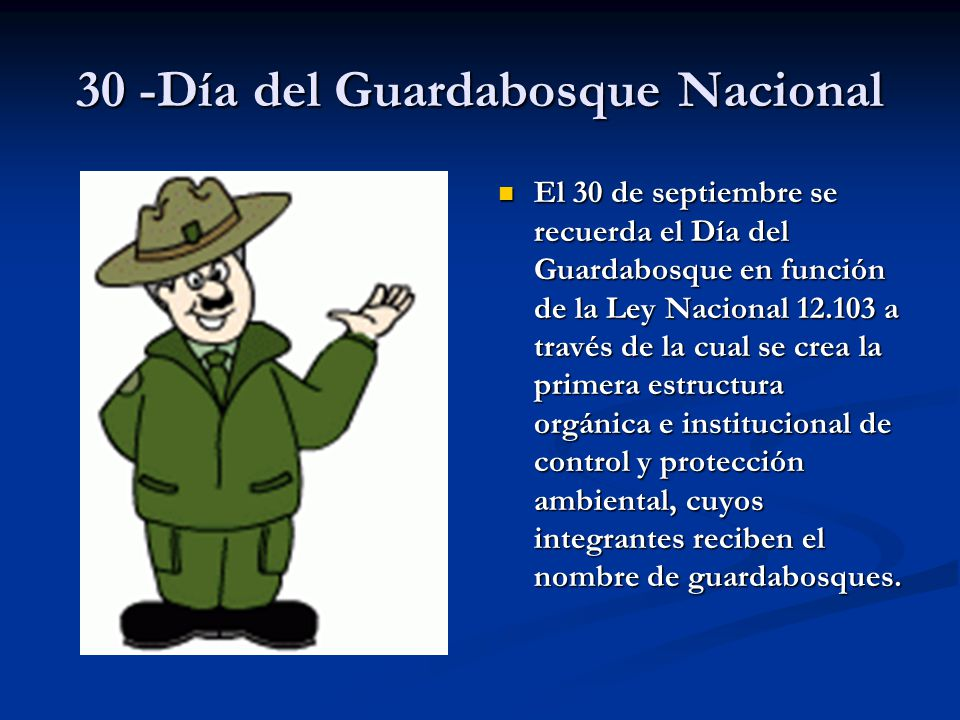 30 -Día del Guardabosque Nacional