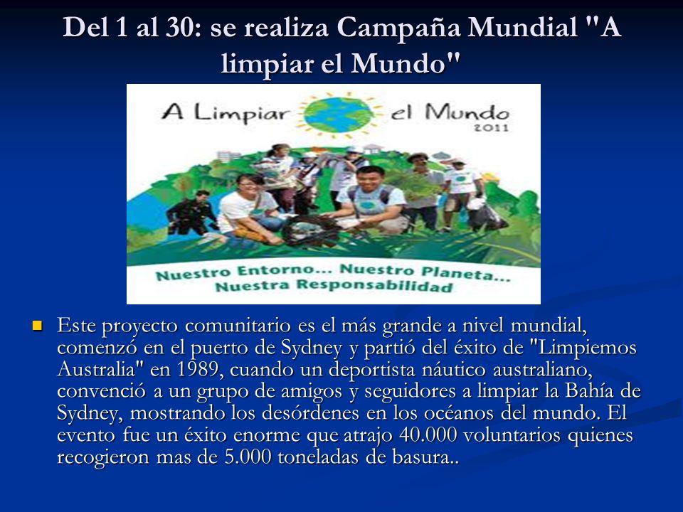 Del 1 al 30: se realiza Campaña Mundial A limpiar el Mundo