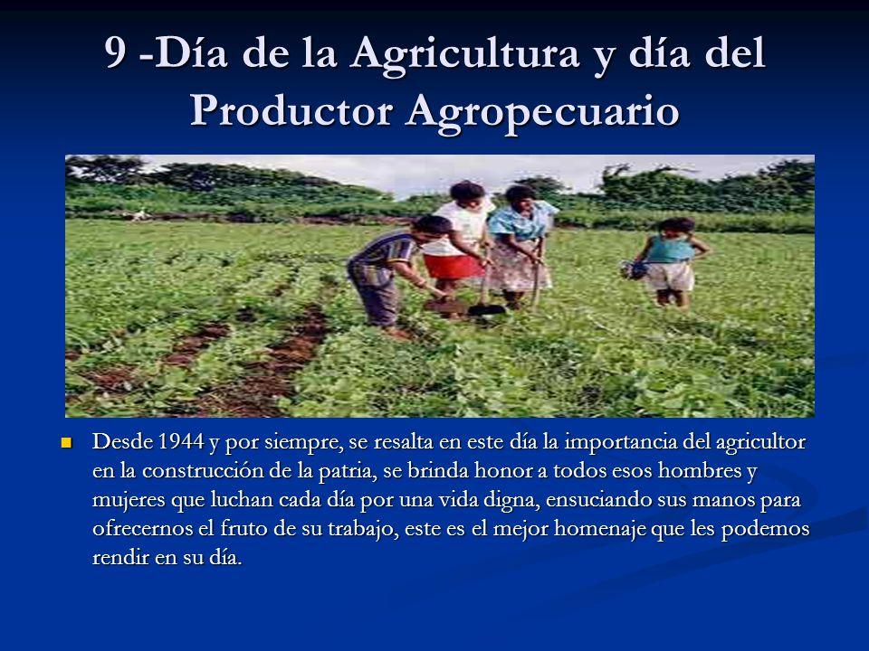 9 -Día de la Agricultura y día del Productor Agropecuario