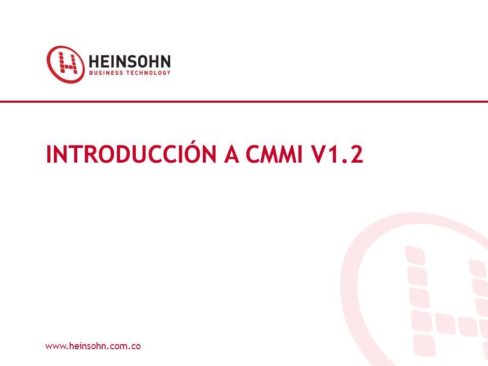 INTRODUCCIÓN A CMMI V1.2 www.heinsohn.com.co 1
