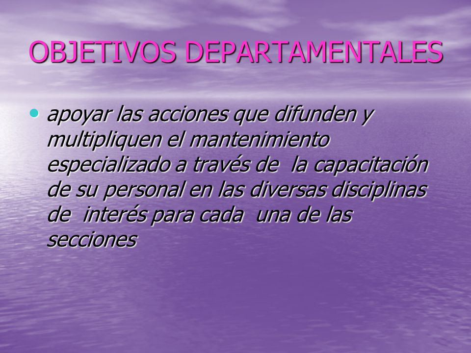 OBJETIVOS DEPARTAMENTALES