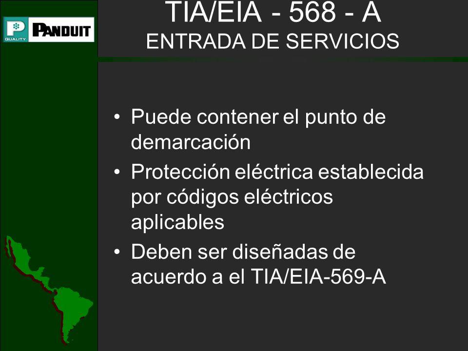 TIA/EIA - 568 - A ENTRADA DE SERVICIOS
