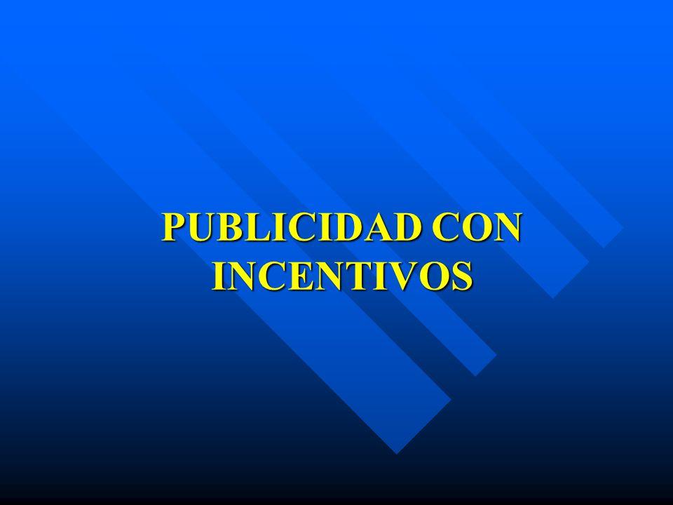 PUBLICIDAD CON INCENTIVOS