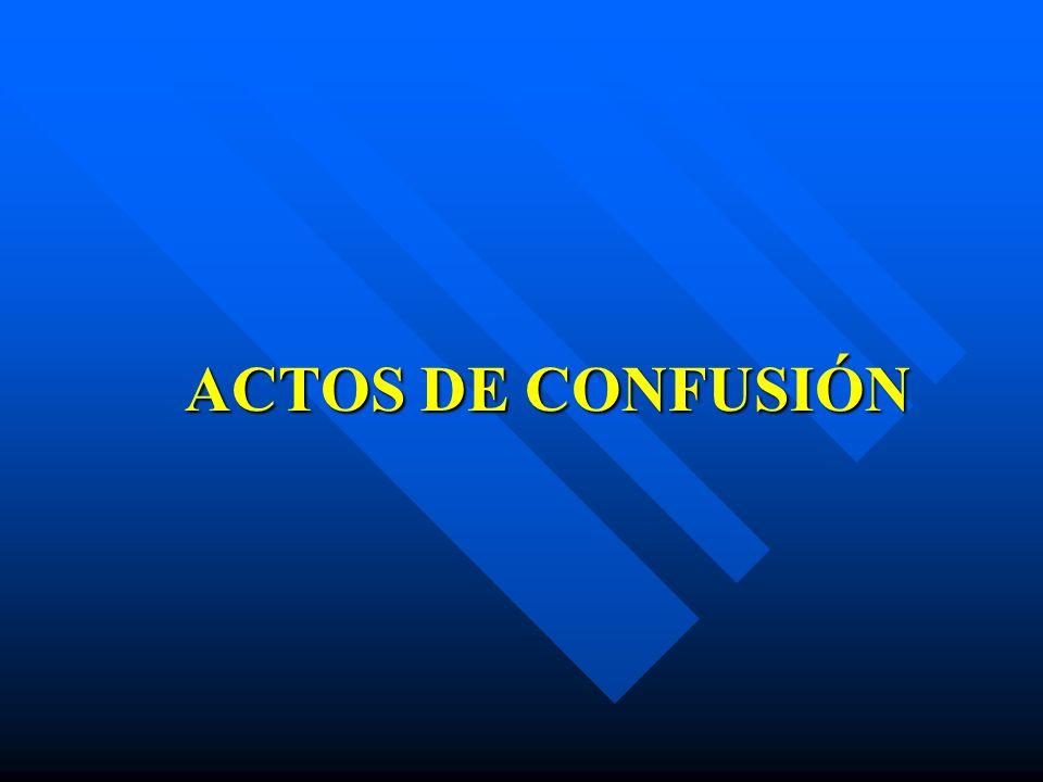 ACTOS DE CONFUSIÓN
