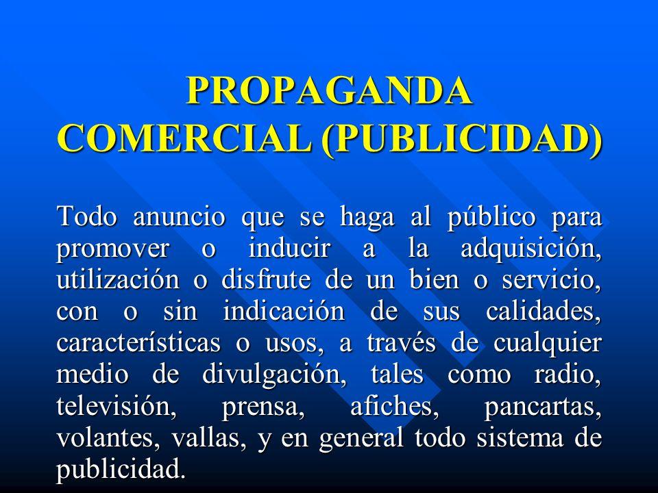 PROPAGANDA COMERCIAL (PUBLICIDAD)