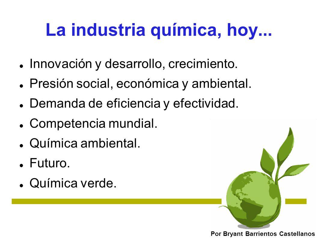 La industria química, hoy...